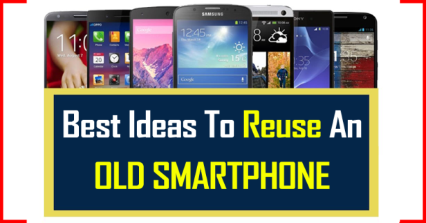 Reuse-An-Old-Smartphone-smartphonegreece